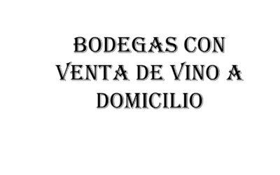 Bodegas con venta de vinos a domicilio