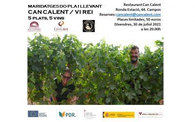 Maridajes DO Pla i Llevant / Restaurante Can Calent: Bodega Vi Rei (Llucmajor)