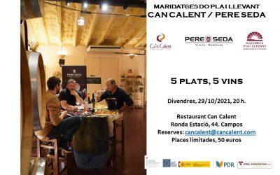 5 platos / 5 vinos. Maridaje entre el restaurante Can Calent y la bodega Pere Seda.